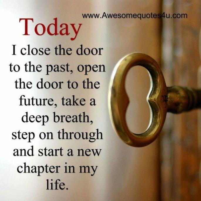Close door to past, Open door to future