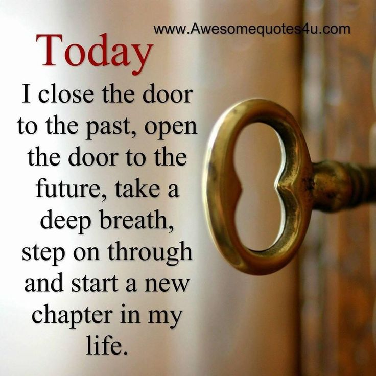Close door to past, Open door to future